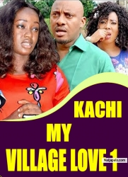 KACHI MY VILLAGE LOVE 1