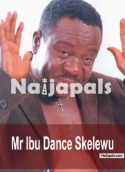 Mr Ibu Dance Skelewu 2