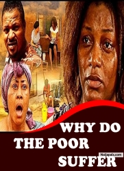 WHY DO THE POOR SUFFER