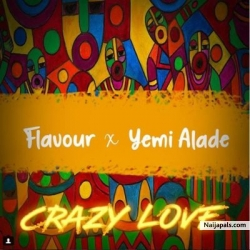 Crazy Love by Flavour ft Yemi Alade