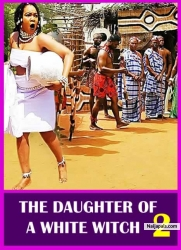 THE DAUGHTER OF A WHITE WITCH 2