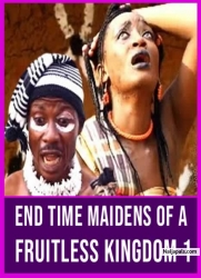 END TIME MAIDENS OF A FRUITLESS KINGDOM 1