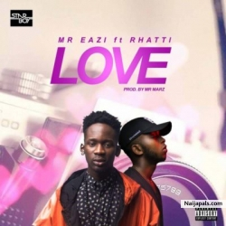 Love by Mr Eazi ft. Rhatti
