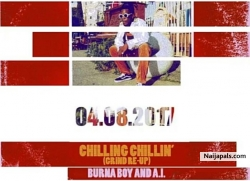 Chilling Chillin' (Grind Re-Up) by Burna Boy & A.I.