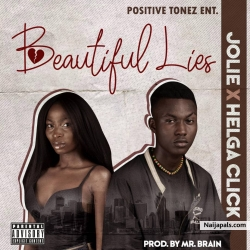 BEAUTIFUL LIES prod.by Mr brain by JOLIE ft HELGA CLICK