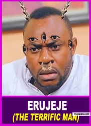 ERUJEJE (THE TERRIFIC MAN)