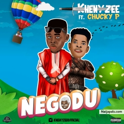 NEGODU by Khenyzee feat. Chucky P