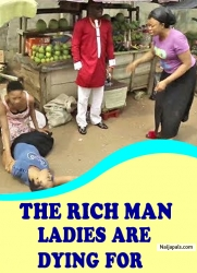 THE RICH MAN LADIES ARE DYING FOR