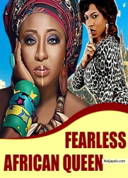 FEARLESS AFRICAN QUEEN