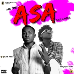 Asa by Mr Tinz ft Skillager