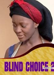 BLIND CHOICE 2