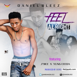 Feel Alright_feat_J9ice mixed ShineEyes by Danie Bleez