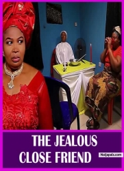 THE JEALOUS CLOSE FRIEND
