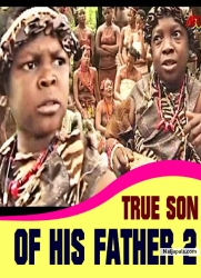 TRUE SON OF HIS FATHER 2