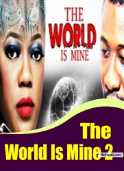 The World Is Mine 2