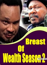 Breast Of Wealth Season 2