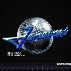 Jensimi by Reminisce Ft. Niniola