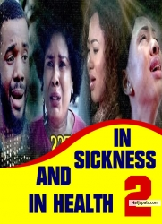 IN SICKNESS AND IN HEALTH 2