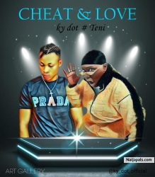 Cheat & love by KY DOT ft TENI