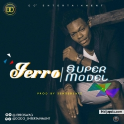 Super Model by Jerro