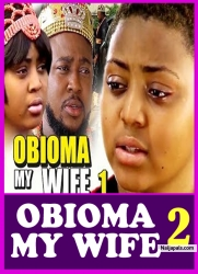 OBIOMA MY WIFE 2
