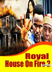 Royal House On Fire 2