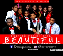 Beautiful by Hosanna Praise Crew