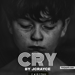 Cry by JcRayce