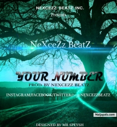 Your Number by NeXceZz BeatZ