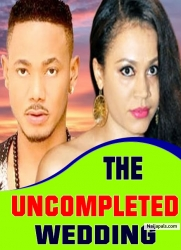 THE UNCOMPLETED WEDDING