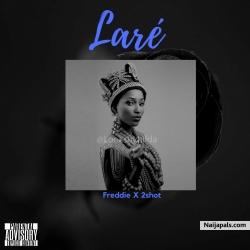 Laré (Come) by Freddie & 2shot