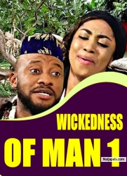 WICKEDNESS OF MAN 1