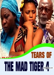 TEARS OF THE MAD TIGER 4