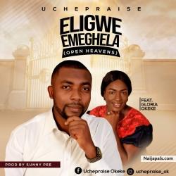 UCHE PRAISE Songs + Lyrics - Nigerian Music