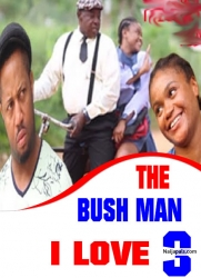 The Bush Man I Love  3