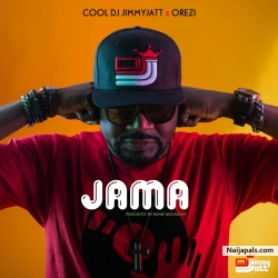 Jama by DJ Jimmy Jatt feat. Orezi