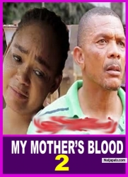 MY MOTHER'S BLOOD 2