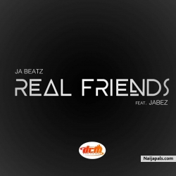 REAL FRIENDS by J BEATZ_FT_JABEZ