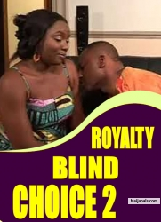ROYALTY BLIND CHOICE 2