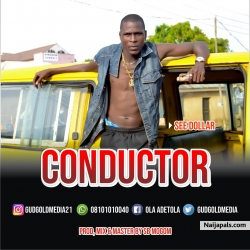CONDUCTOR by SEE DOLLAR