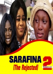 SARAFINA (The Rejected) 2