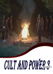 CULT AND POWER 3