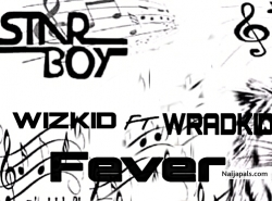 Fever by Wizkid ft wradkid