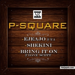 Bring It On by Psquare ft. Dave Scott