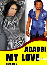 Adaobi My Love Season 3