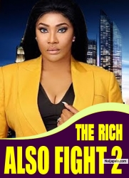 THE RICH ALSO FIGHT 2