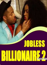 JOBLESS BILLIONAIRE 2