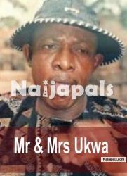 Mr & Mrs Ukwa Part 1&2