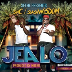 Jealo by SlashWisDom Ft. SimC