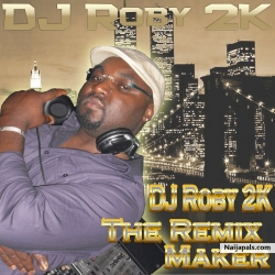 WANDE COAL - OLOLUFE (DJ ROBY 2K REMIX) by WANDE COAL FT DJ ROBY 2K